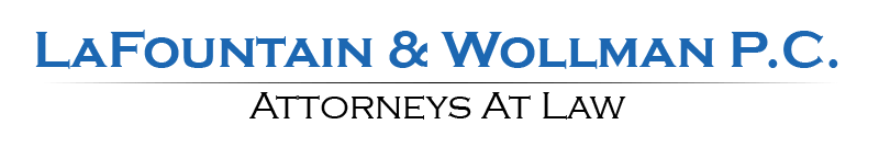 LaFountain & Wollman P.C. Attorneys At Law